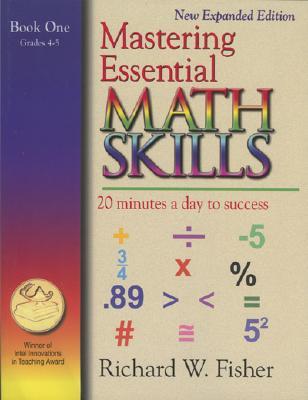 Mastering Essential Math Skills By Fisher, Richard W.